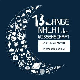 Please save the date: The next Science Night will take place in Magdeburg on Saturday, June 2nd, 2018.